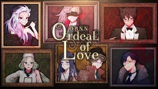 【O.B.N.N】 Ordeal of Love