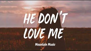 Winona Oak   He Don't Love Me (Lyrics)
