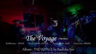 Radhika Iyer -The Voyage(Official Music Video)
