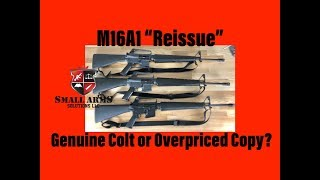 """The M16A1 """"Reissue"""", Genuine Colt or Overpriced Copy?"""