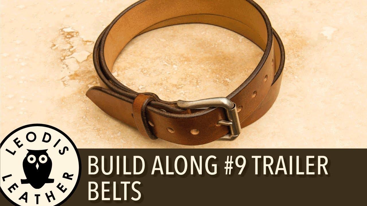 Leather Build Along Pattern  9 Trailer  Belts - YouTube 70aa8ac023164