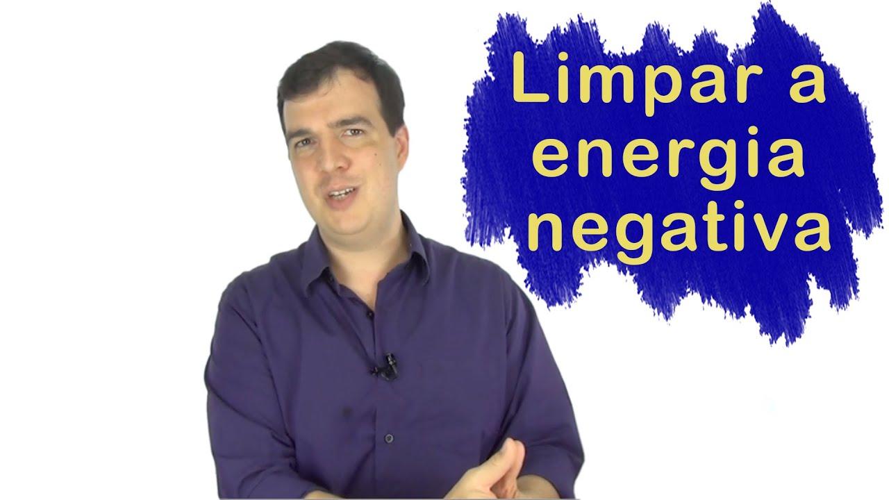 Energia Negativa | Aprenda a fazer limpeza e proteção energética