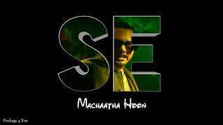 Shoor Machhega machhega Whatsapp status Ringtone video yo yo honey Singh Status Video