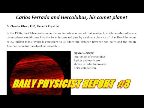 DAILY PHYSICIST REPORT No. 3 Carlos Ferrada and his Comet Planet