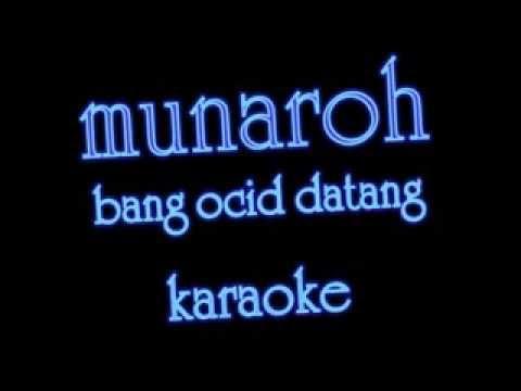 Munaroh Bang Ocit Datang 3ubur-ubur-karaoke byD'Dolyeum