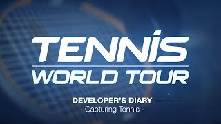 Tennis World Tour - Developer Diary - Capturing Tennis [ESRB]