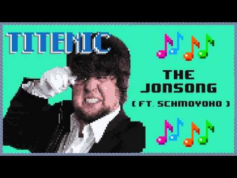 Titenic: The JonSong (Ft. Schmoyoho) | Extended