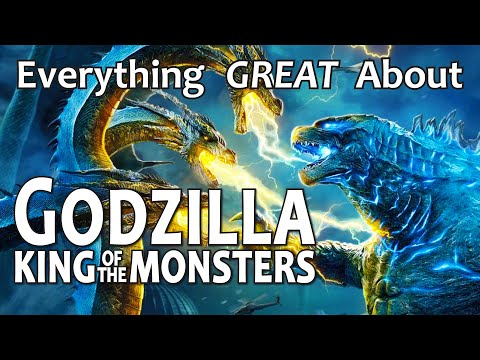Everything GREAT About Godzilla King of the Monsters!