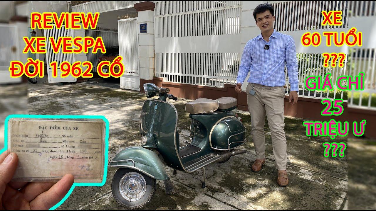 Xe Vespa Cổ  60 Tuổi Đời 1962- Motorbikes In Vietnam [ Vlog 47 ]