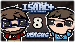 Retromation vs Etheron Mod   Part 8   Binding of Isaac: Afterbirth+ Versus (vs. etheron369)