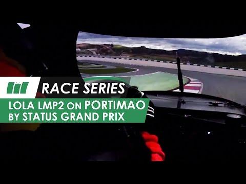 Status Grand Prix Lola LMP2 Sportscar onboard - Portimao Circuit | RACE SERIES