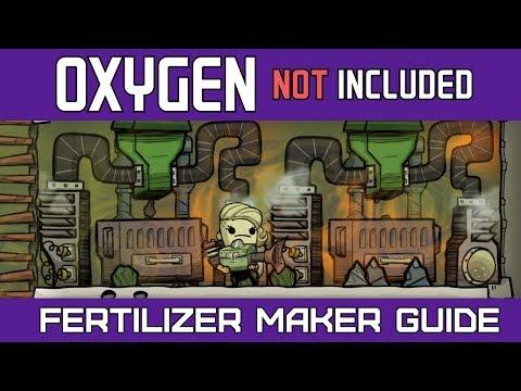 Oxygen Not Included | Fertilizer Maker Guide