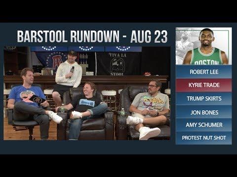 Barstool Rundown - August 23, 2017