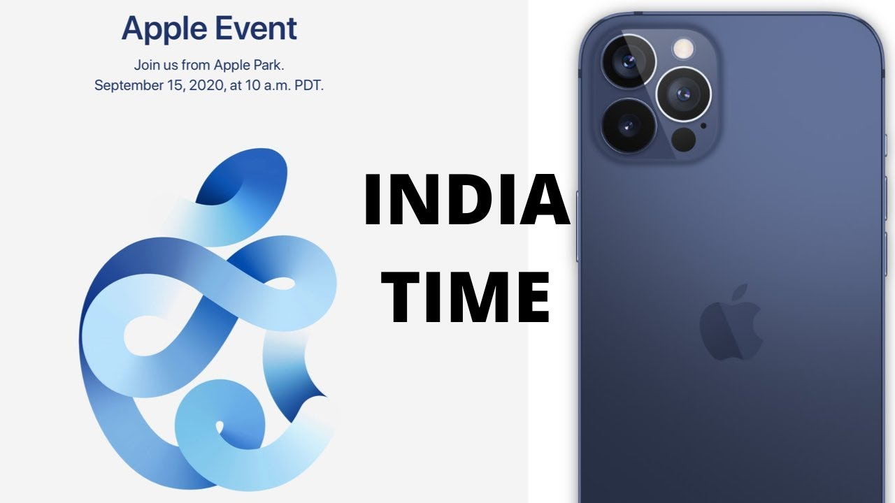 Iphone 12 Event Announced September Event India Time Apple Event 2020 Youtube