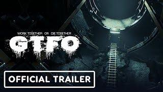 GTFO:  Official Cinematic Teaser Trailer