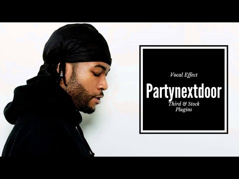 How to get the Partynextdoor Vocal Effect With third party and Stock Plugins