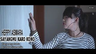 Happy Asmara - Sayangmu Karo Kono [OFFICIAL]