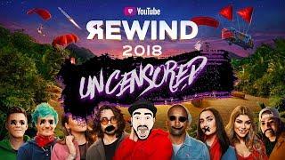 Youtube Rewind 2018: Uncensored | #Youtuberewind