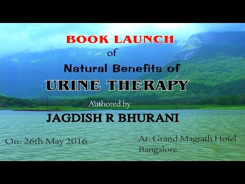 Book Launch of Urine Therapy (Jagdish R Bhurani Mob: 09342872578)