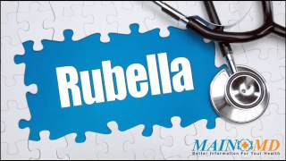 Rubella ¦ Treatment and Symptoms