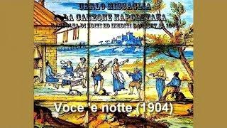 Carlo Missaglia - Voce 'e notte (1904)
