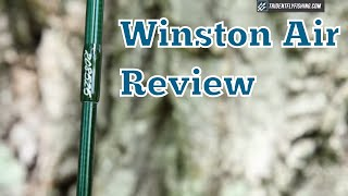 Winston Air Fly Rod Review