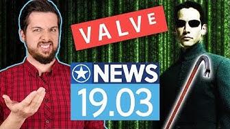 """Valve will schon bald """"die Matrix"""" machen - News"""