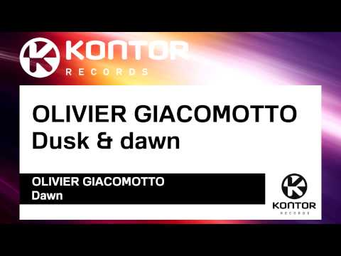 OLIVIER GIACOMOTTO - Dusk & dawn [Official]