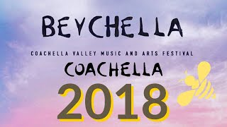 BEYONCÉ AND JAY-Z 2018 #BEYCHELLA | COACHELLA MUSIC FESTIVAL