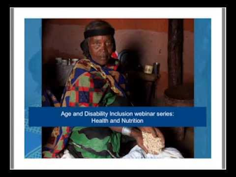 Age and Disability Inclusion webinar series - Health and Nutrition