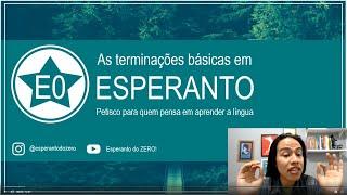 Terminações Básicas: Petisco de Esperanto | Esperanto do ZERO
