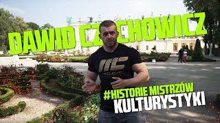 Dawid Czechowicz #Historie mistrzów kulturystyki