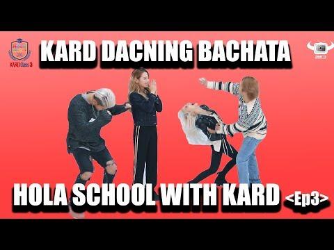 [HOLA SCHOOL WITH KARD] KARD LEARNING BACHATA