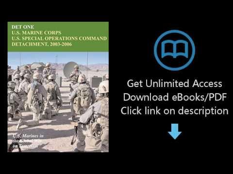 Download DET ONE:  U.S. Marine Corps U.S. Special Operations Command Detachment, 2003 - 2006 [P.D.F]