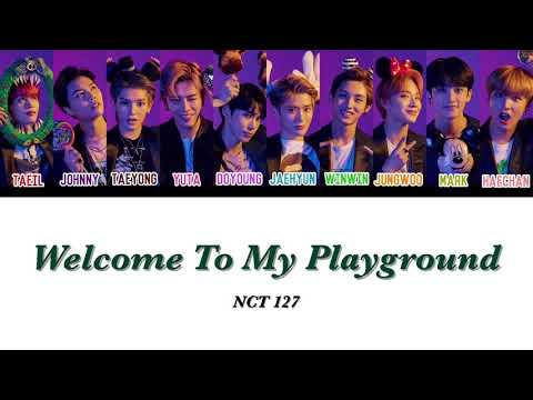 【かなるび/日本語訳】 Welcome To My Playground - NCT 127