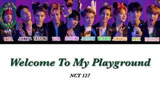 【かなるび/日本語訳】 Welcome To My Playground - NCT 127