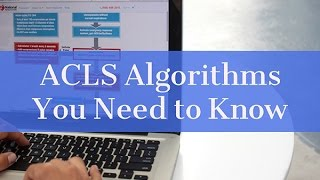 acls algorithms you need to know and study tips