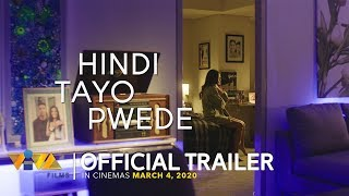 Hindi Tayo Pwede Official Trailer [in cinemas March 4]