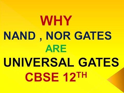 WHY NAND  , NOR ARE UNIVERSAL LOGIC GATES | CBSE 12TH |PHYSICS |NDA | UPSC CDS