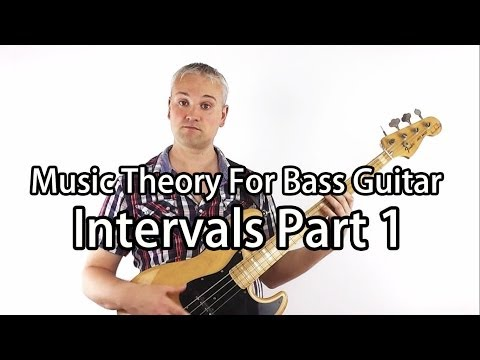 Music Theory for Bass Guitar - Intervals Part 1
