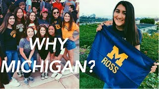 WHY I CHOSE UNIVERSITY OF MICHIGAN OVER OTHER COLLEGES! (Ross School of Business & Michigan overall)