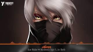 Nightcore - Never [Alan Walker & Marshmello Style ft. Arc North]