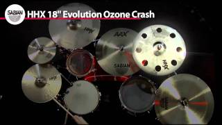 "SABIAN 18"" HHX Evolution O-Zone Crash Video Demo"