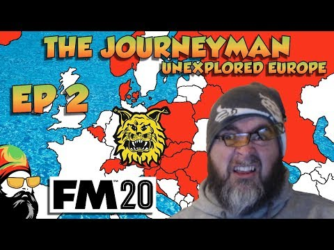 FM20 - The Journeyman Unexplored Europe - EP2 - WELCOME TO FINLAND