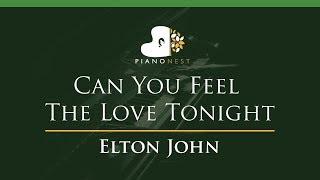 Elton John - Can You Feel The Love Tonight - LOWER Key (Piano Karaoke / Sing Along)