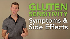 Gluten Sensitivity Symptoms and Side Effects