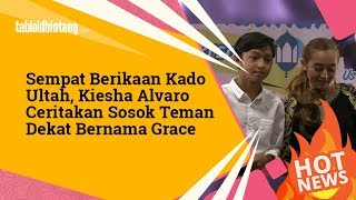 Video Kiesha Alvaro Blakblakan soal Hubungannya dengan Grace Nabila download MP3, 3GP, MP4, WEBM, AVI, FLV Juni 2018