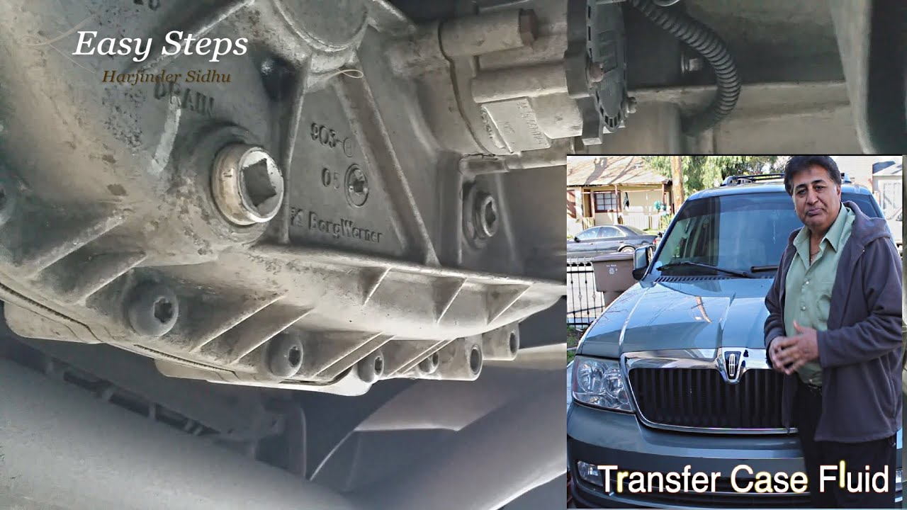 How To Change Transfer Case Fluid Lincoln Navigator