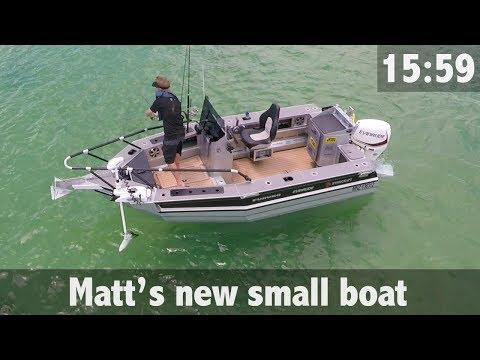 MATT'S NEW SMALL BOAT