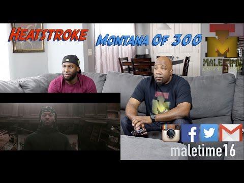 Montana Of 300 - Heatstroke  (Reaction)